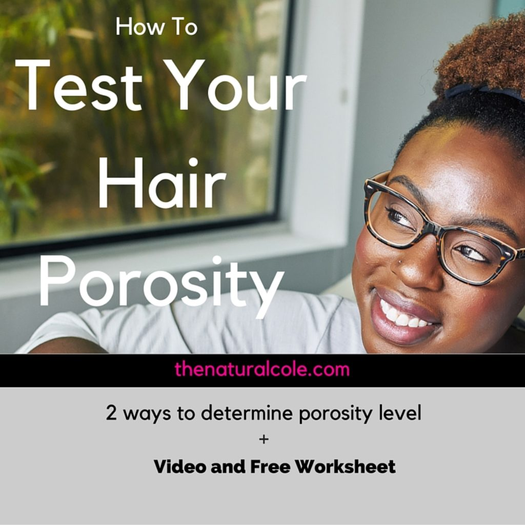 How To Test Your Hair Porosity Level