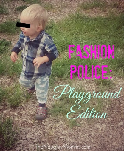 Fashion Police Playground Edition