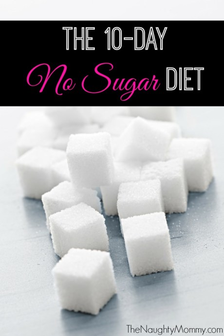 The 10-Day No Sugar Diet