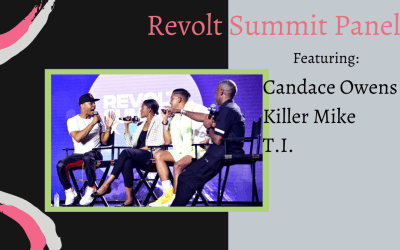 My Thoughts on the Revolt Panel with Candace Owens, T.I and Killer Mike.