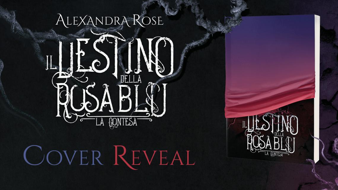 """Cover reveal de """"Il Destino della Rosa Blu – la Contesa"""""""