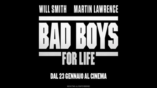 Bad Boys for Life: Will Smith e Martin Lawrence di nuovo insieme