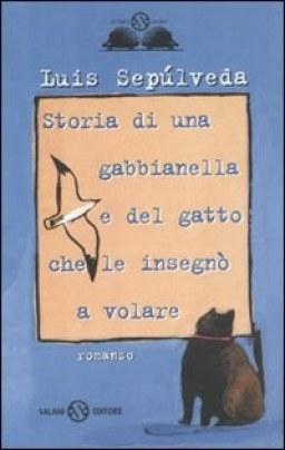Storia di una gabbianella e del gatto che le insegnò a volare_ Luis Sepúlveda
