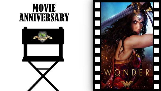 Wonder Woman – tre anni da Gal Godot: Movie Anniversary