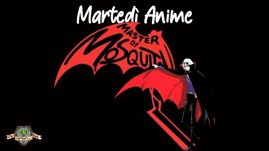 Master of Mosquiton – la dualità delle due serie anime