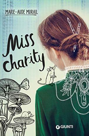 Miss Charity,Marie - Aude Murail - Letture per L'estate