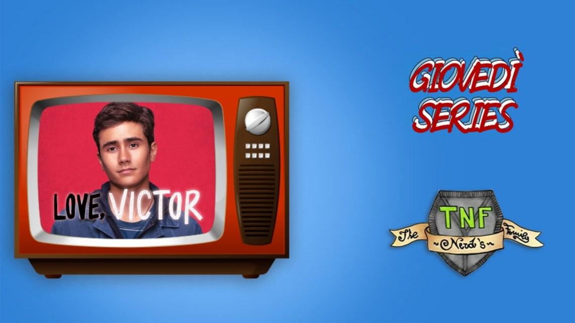 Love, Victor: una serie fresca!