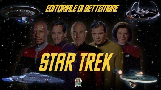 L'editoriale di settembre: viaggi stellari – la storia di Star Trek