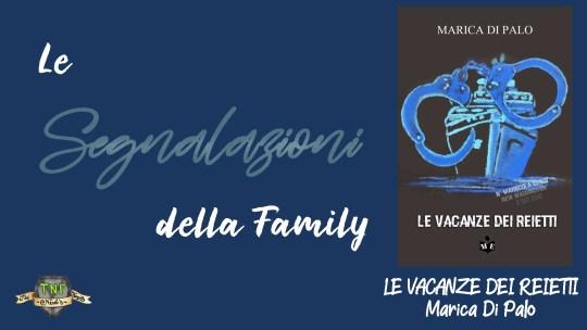 Marica Di Palo – Le vacanze dei reietti: La segnalazione