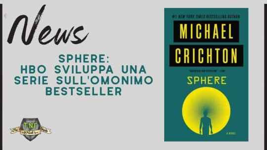 Sphere – l'adattamento del romanzo di Michael Crichton per HBO