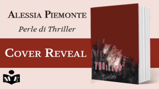 Alessia Piemonte – Perle di Thriller – il romanzo adatto ad Halloween: Cover reveal