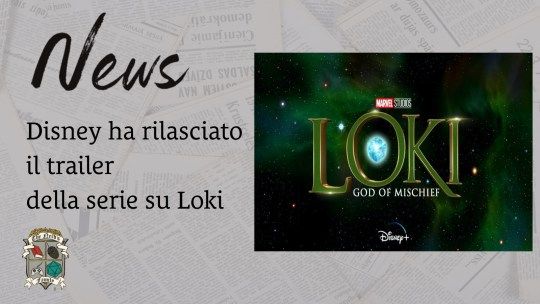 Loki – arriva il nuovo trailer della serie Marvel su Disney+