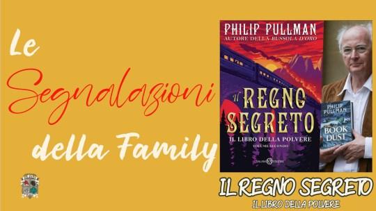 Il Regno Segreto – il secondo volume della saga Il Libro della Polvere
