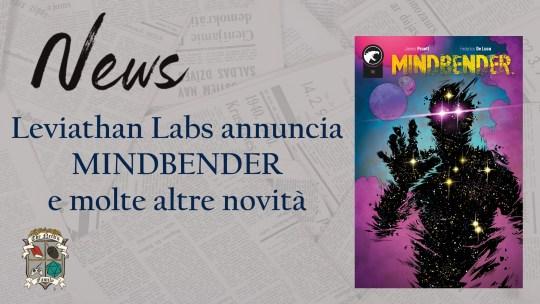 MINDBENDER e molte altre novità di Leviant Labs