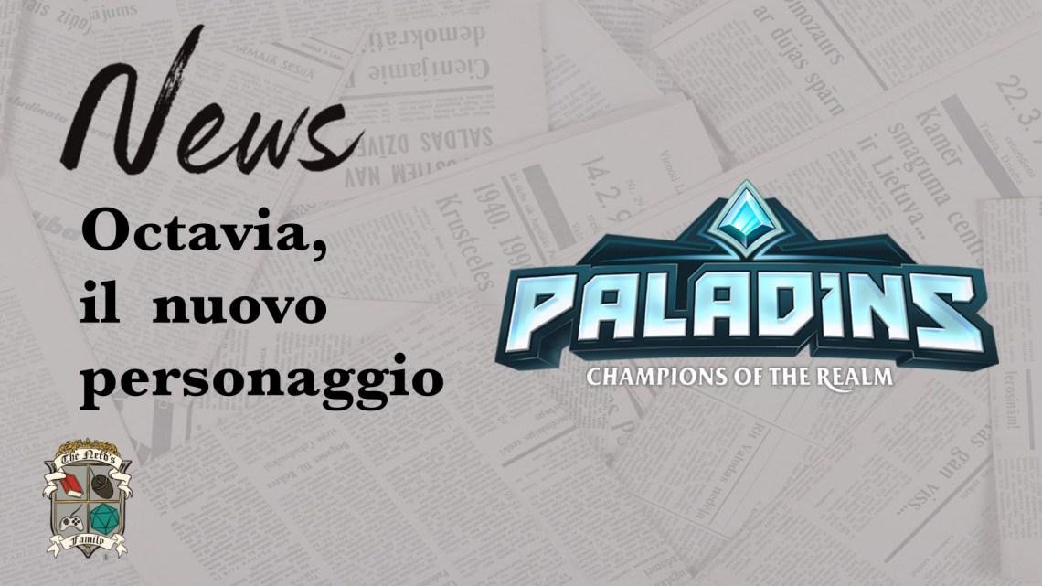 Paladins, nuovo personaggio: Octavia l'Indomabile