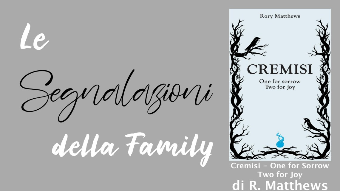Cremisi – One for Sorrow, Two for Joy di Rory Matthews