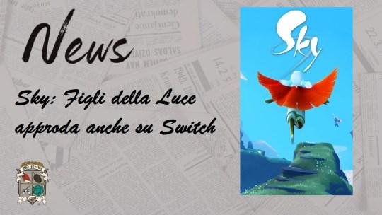Sky: Figli della Luce approda anche su Switch