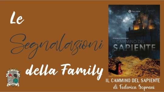Il cammino del sapiente di Federica Soprani – la seconda uscita della Sága Edizioni