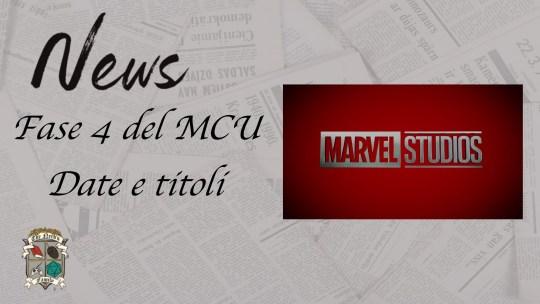 Fase 4 del MCU: date e titoli aggiornati!