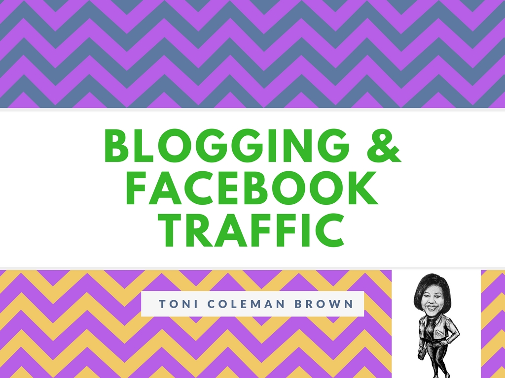 Blogging and Facebook Traffic