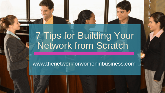 7 Tips for Building a Network from Scratch
