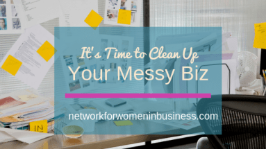 Clean up your messy business