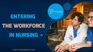 Entering the Workforce in Nursing