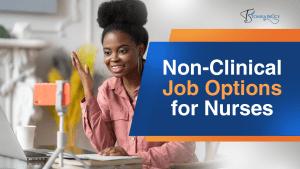 Non-Clinical Job Options for Nurses