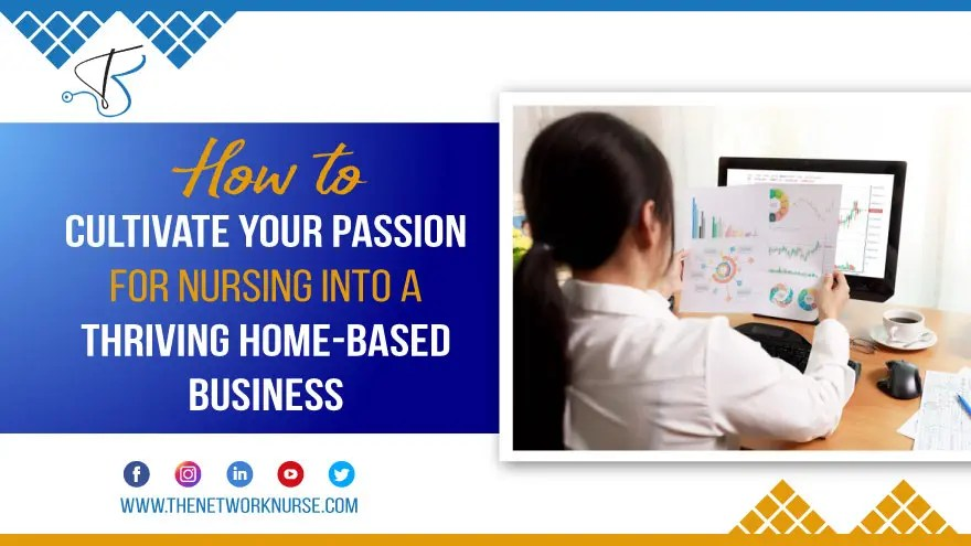 How to Cultivate Your Passion for Nursing