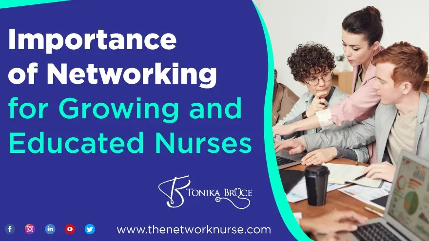 importance of networking for growing and educated nurses