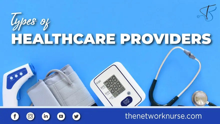 Different Types of Healthcare Providers