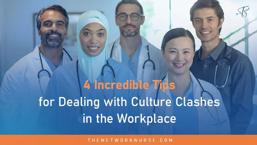 4 Incredible Tips for Dealing with Culture Clashes in the Workplace