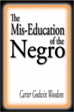 Miseducation of the Negro