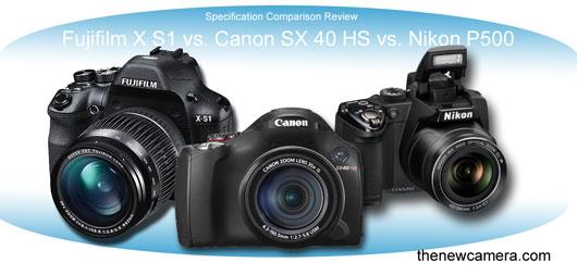 Fujifilm X S1 vs Canon SX 40 HS vs Nikon P500