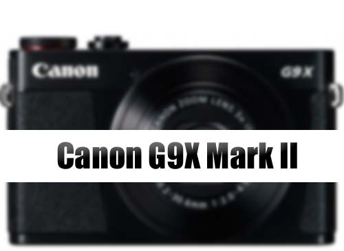 canon-g9x-mark-ii-coming