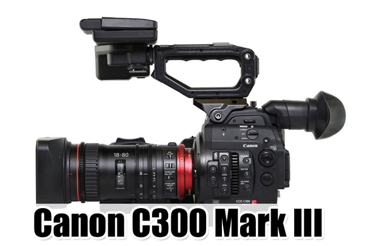Canon C300 Mark III with 8K at NAB 2019 « NEW CAMERA