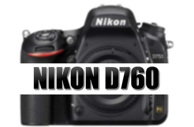 Nikon D760 « NEW CAMERA