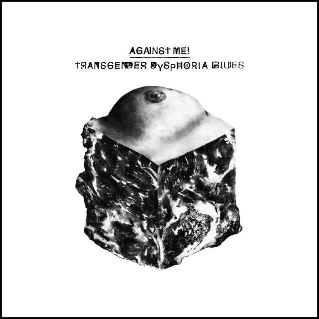 against-me-transgener-dsphoria-blues-1389381293