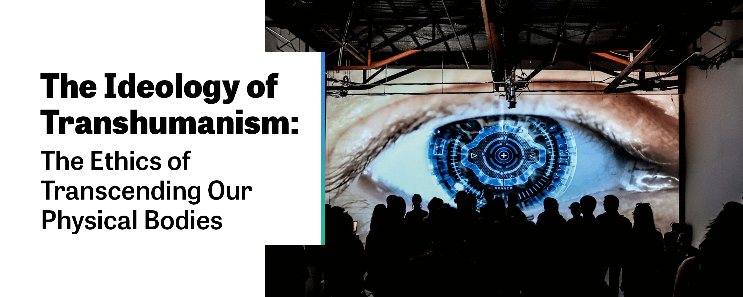 The Ideology of Transhumanism: The Ethics of Transcending Our Physical  Bodies - The New Modality