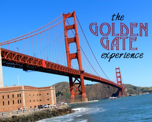 The Golden Gate Experience