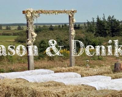 Jason & Denika // Wedding Film