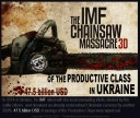 The International Monetary Fund (IMF) - Chain Saw Massacre of the Productive Class in Ukraine in 2014.