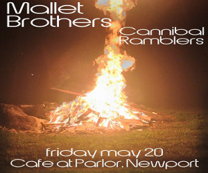 Mallet Bros Cannibal Ramblers Parlor