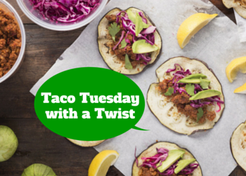 Taco Tuesday with a Twist