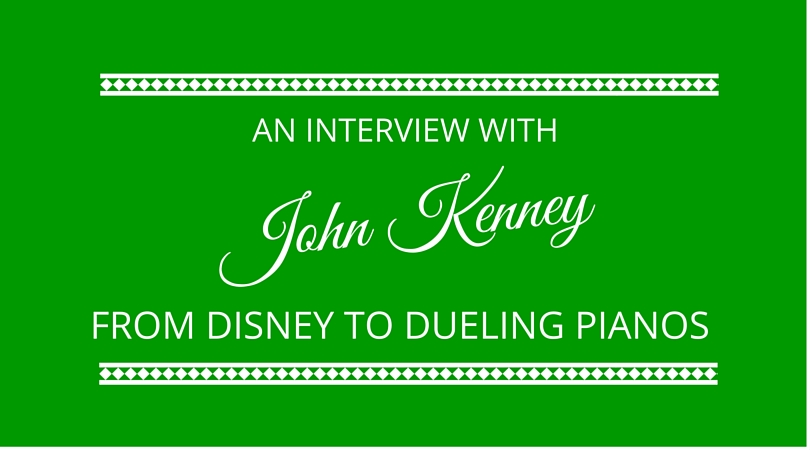 John Kenney - From Disney to Dueling Pianos