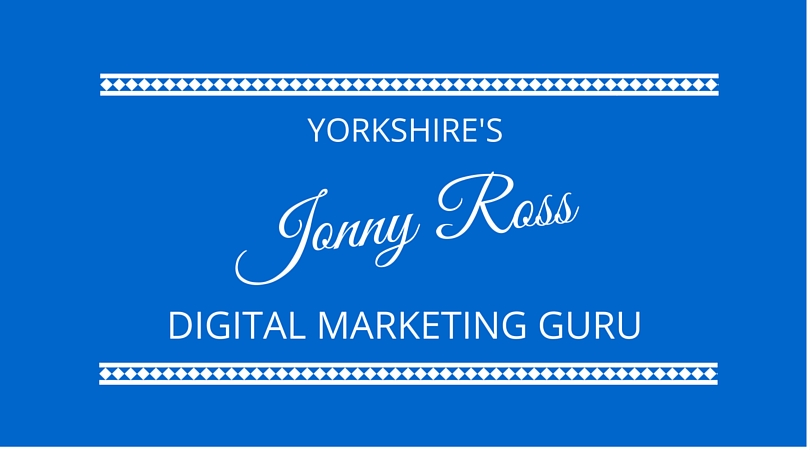 #20 Jonny Ross – Yorkshire's Digital Marketing Guru