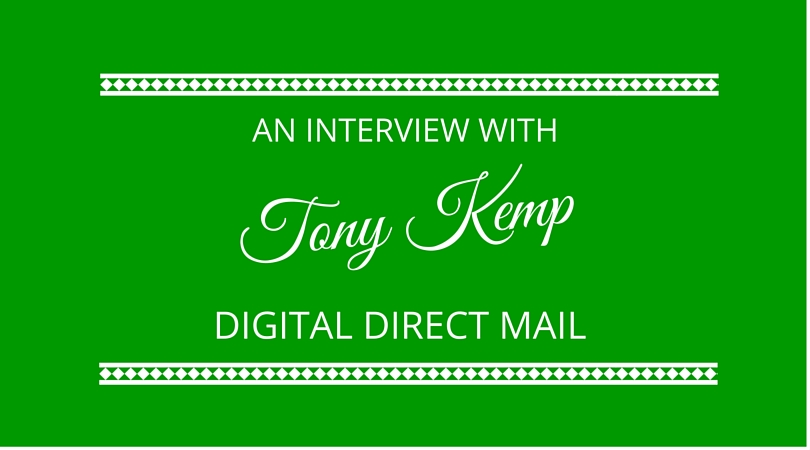 #23 Digital Direct Mail With Tony Kemp