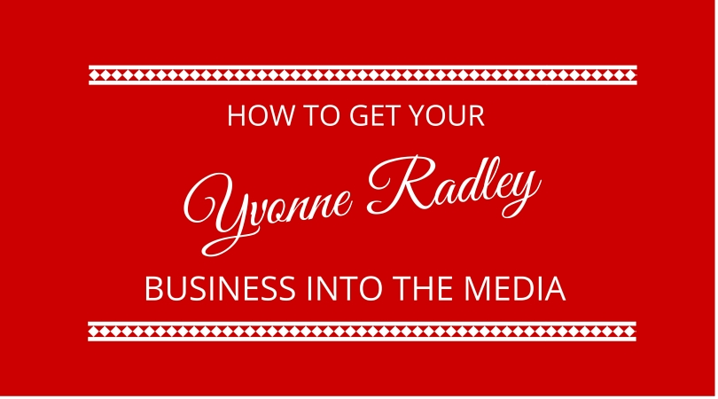 #26 How to Get Your Business into the Media