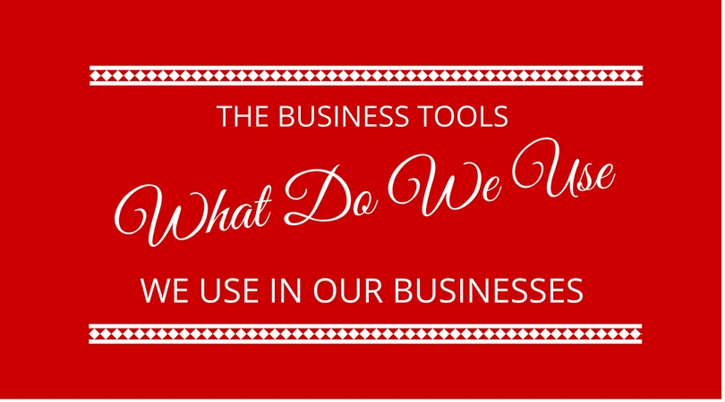 #38 Business Tools We Use In Our Businesses
