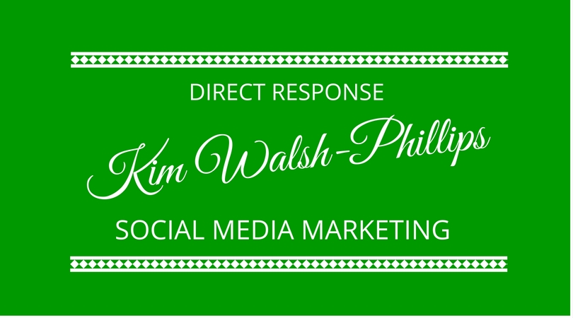 #40 Direct Response Social Media with Kim Walsh-Phillips